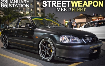 STREETWEAPON : Meet the Fleet @ 66 STATION